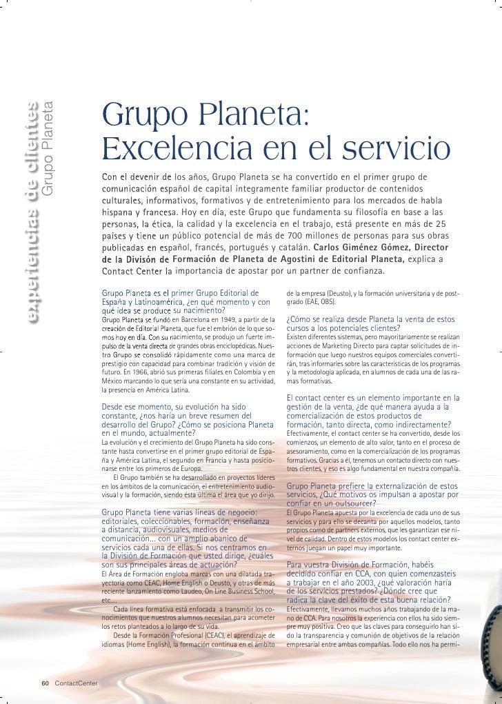 experiencias de clientes                                              Grupo Planeta:                    Grupo Planeta     ...