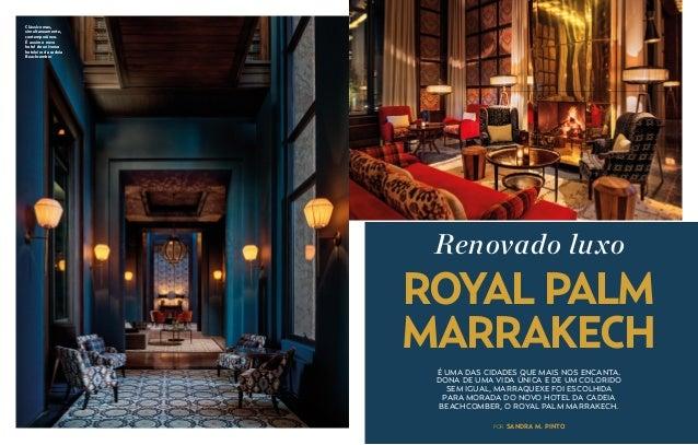 Clássico mas, simultaneamente, contemporâneo. É assim o novo hotel do universo hoteleiro da cadeia Beachcomber  Renovado l...