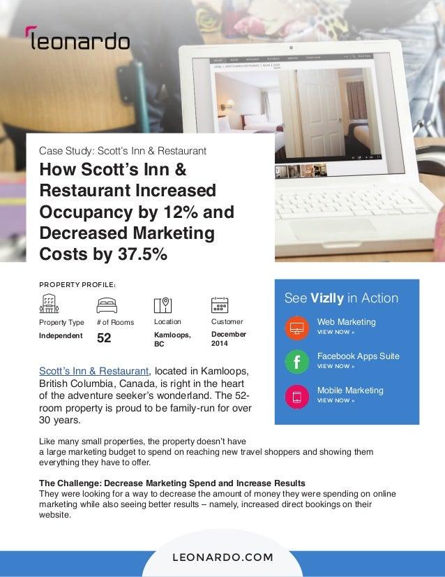 LEONARDO.COM Case Study: Scott's Inn & Restaurant How Scott's Inn & Restaurant Increased Occupancy by 12% and Decreased Ma...