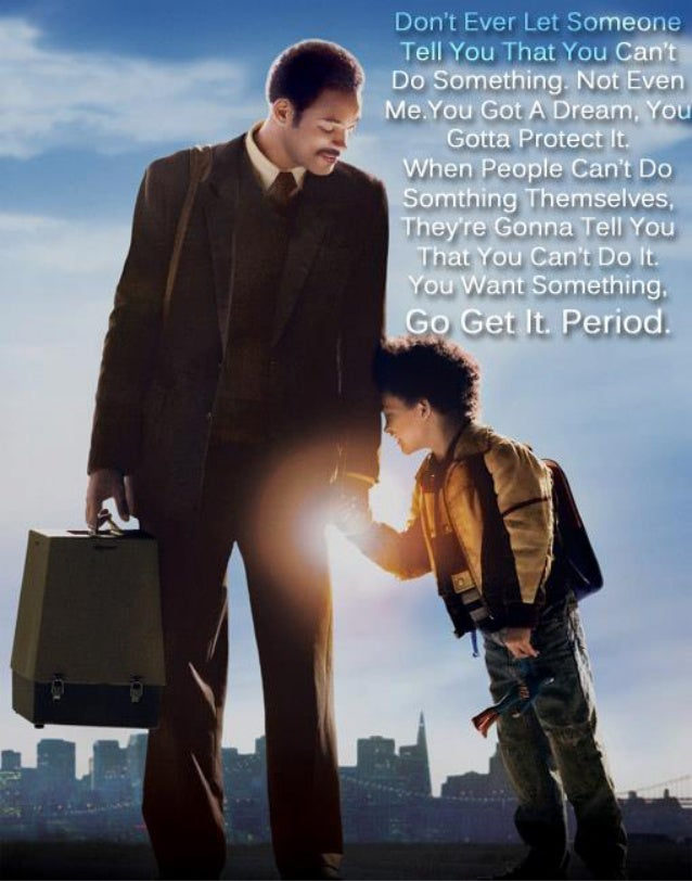 """Pursuit of Happiness """"favorite quote"""""""