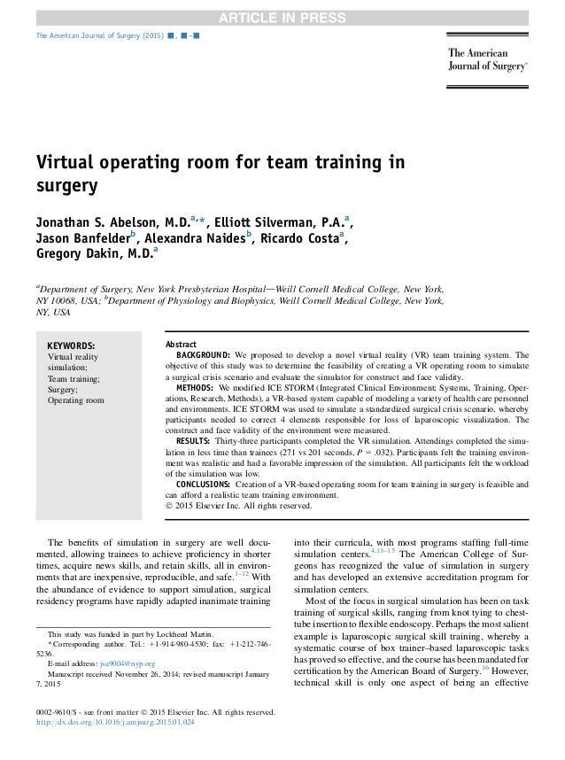 Virtual operating room for team training in surgery Jonathan S. Abelson, M.D.a, *, Elliott Silverman, P.A.a , Jason Banfel...
