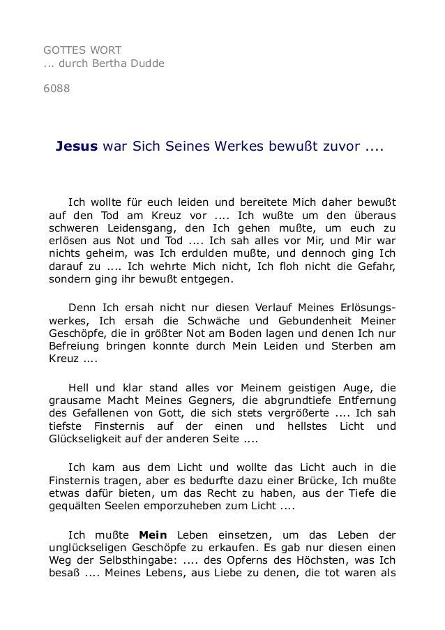 GOTTES WORT  ... durch Bertha Dudde  6088  Jesus war Sich Seines Werkes bewußt zuvor ....  Ich wollte für euch leiden und ...