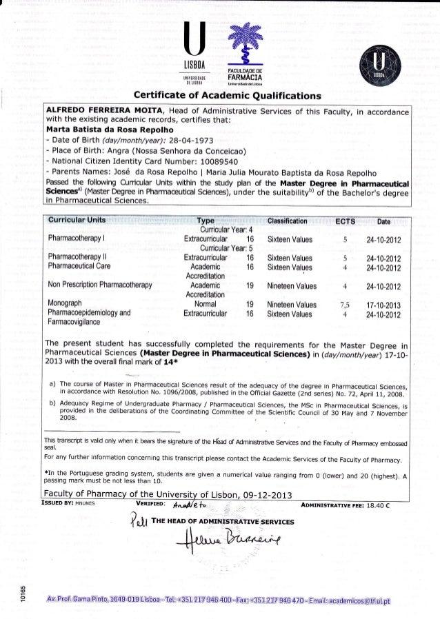LISB OA lJilrvERst0A0t Dt LtsB0Â FACULDADE DE FARMÁCIA lJniveEídàdede Liçbc Certificate of Academic Qualifications ALFREDO...