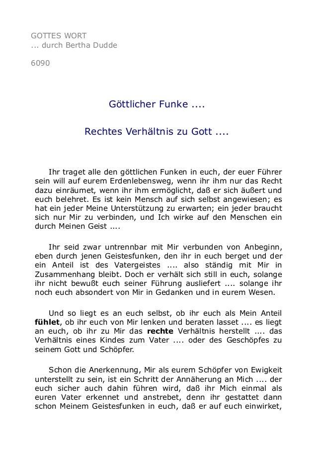 GOTTES WORT  ... durch Bertha Dudde  6090  Göttlicher Funke ....  Rechtes Verhältnis zu Gott ....  Ihr traget alle den göt...