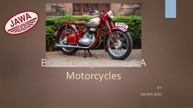 Brand Analysis of JAWA Motorcycles BY ABHRA BAN