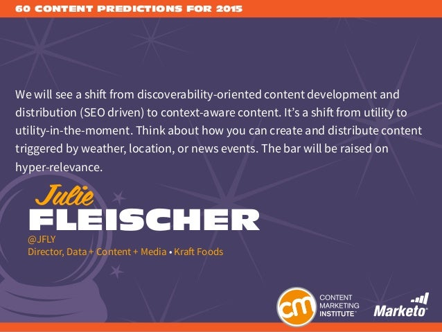 60 Content Predictions for 2015 by Content Marketing Institute Slide 3