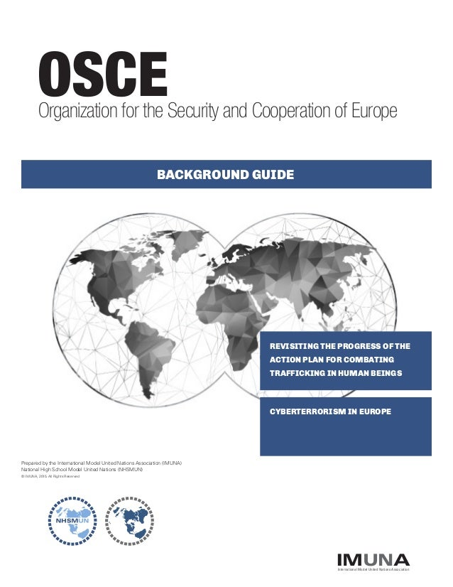 REVISITING THE PROGRESS OF THE ACTION PLAN FOR COMBATING TRAFFICKING IN HUMAN BEINGS OSCE CYBERTERRORISM IN EUROPE BACKGRO...
