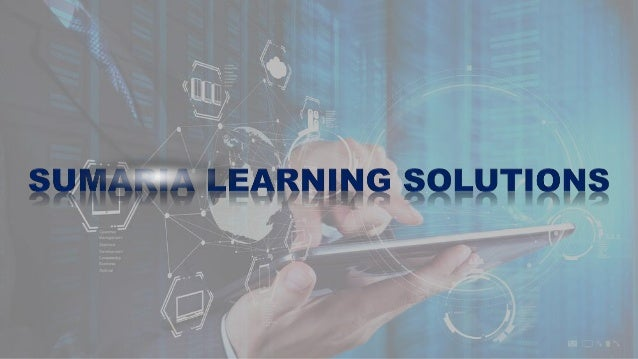 Sumaria Learning Solutions Sumaria Learning Solutions — Your global learning services partner. We are your trusted resourc...