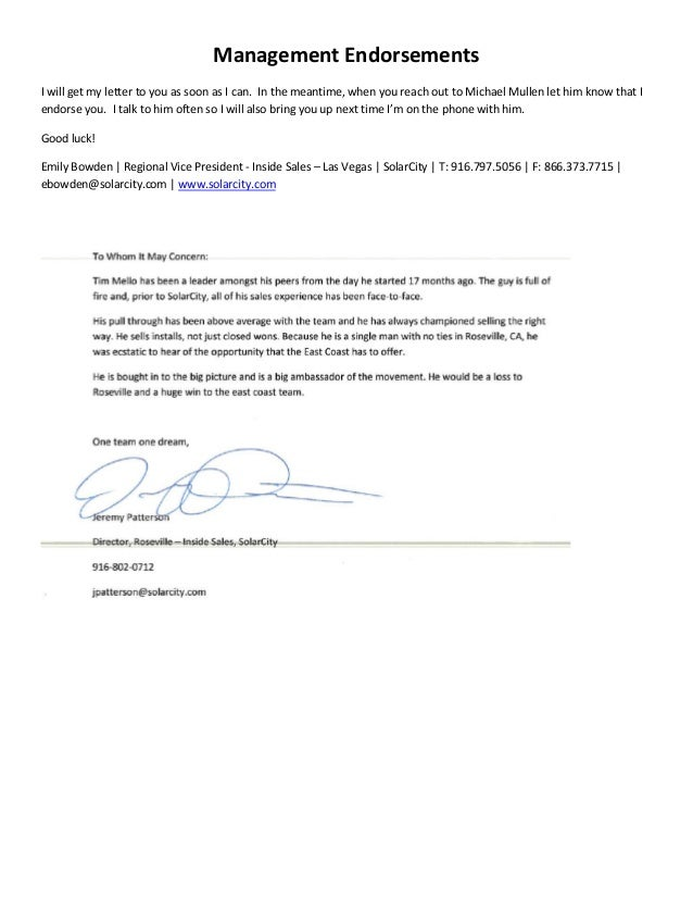 Management Endorsements I will get my letter to you as soon as I can. In the meantime, when you reach out to Michael Mulle...