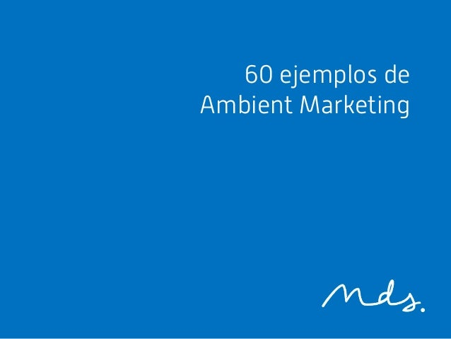 60 ejemplos deAmbient Marketing