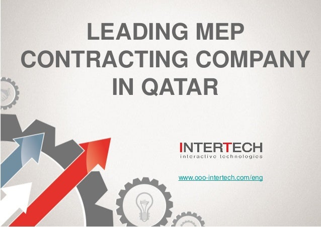 InterTech is one of the leading MEP contracting companies in