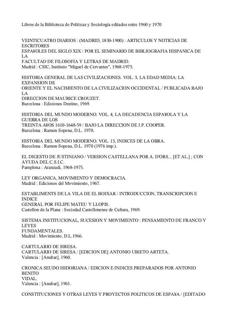 Libros de la Biblioteca de Políticas y Sociología editados entre 1960 y 1970   VEINTICUATRO DIARIOS : (MADRID, 1830-1900) ...
