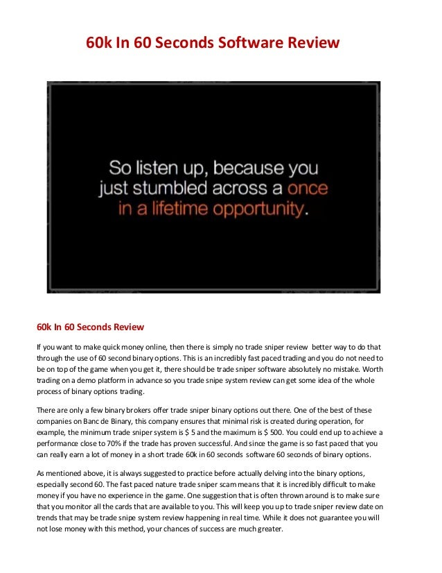 60k In 60 Seconds Software Review 60k In 60 Seconds Review If you want to make quick money online, then there is simply no...