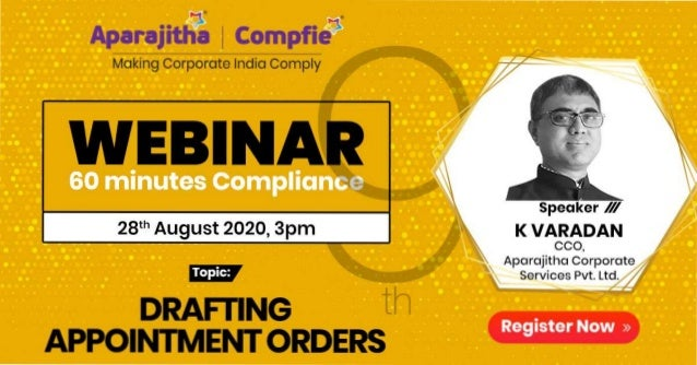 • Register Now» DRAFIING th APPOINTMENT ORDERS KVARADAN CCO, Aparajitha Corporate Services Pvt. L 28th August 2020, 3pm Ap...