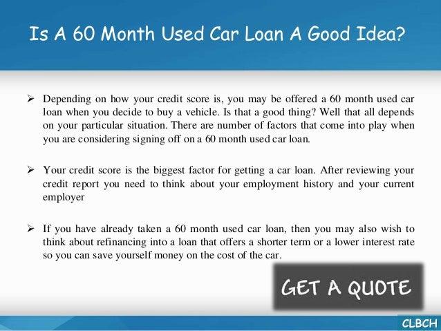 60 month used car loan. Black Bedroom Furniture Sets. Home Design Ideas