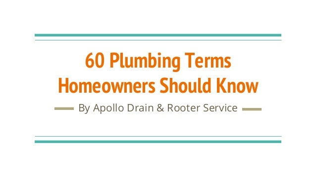 60 Plumbing Terms Homeowners Should Know By Apollo Drain & Rooter Service