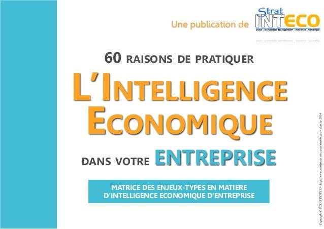 Une publication de  L'Intelligence Economique dans votre  ENTREPRISE  MATRICE DES ENJEUX-TYPES EN MATIERE D'INTELLIGENCE E...