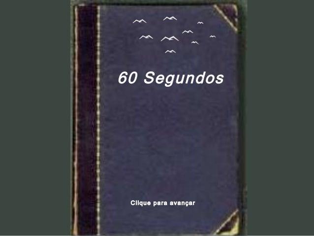 60 SegundosClique para avançar