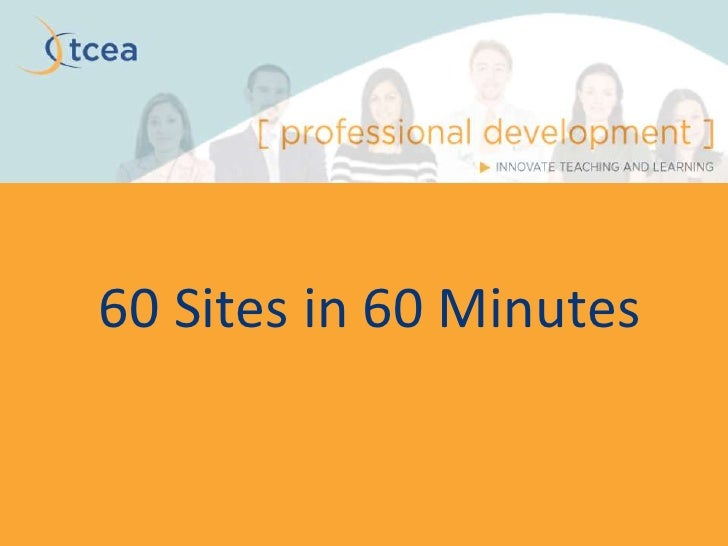 60 Sites in 60 Minutes<br />