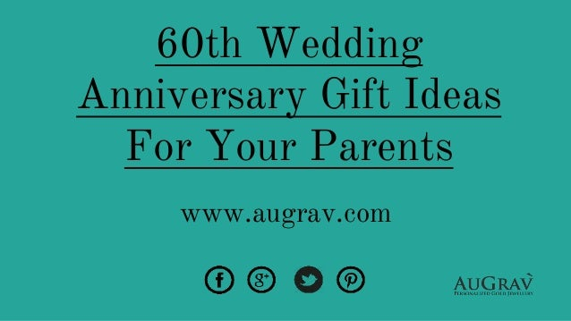 60th Wedding Anniversary Gift Ideas For Your Parents