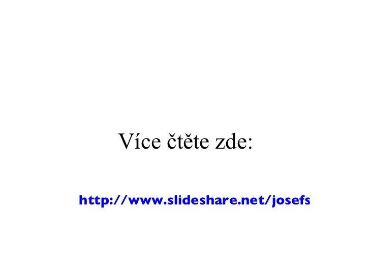 Více čtěte zde: http://www.slideshare.net/josefslerka/social-media-monitoring-analytika