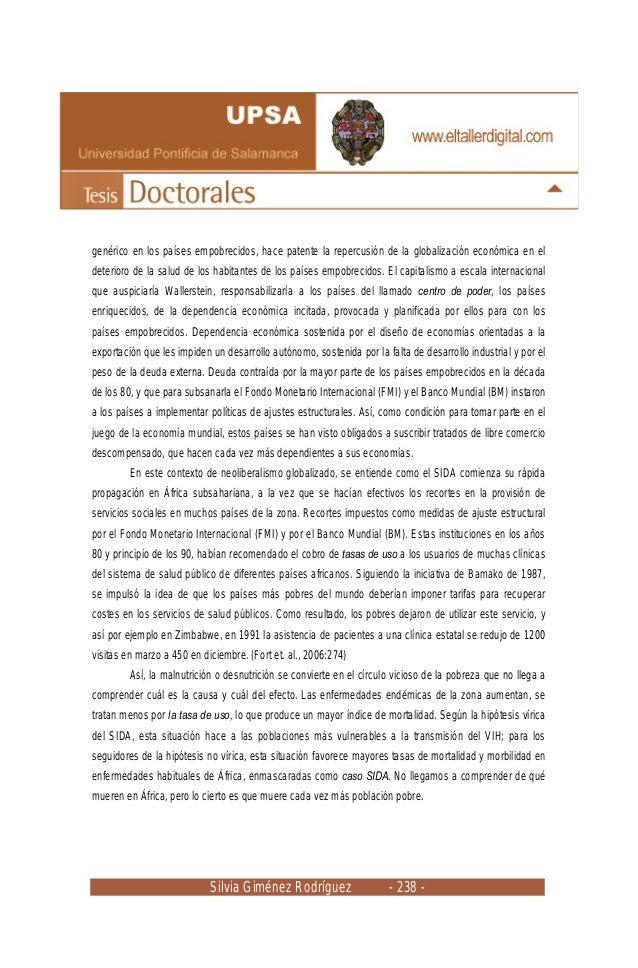 Silvia Giménez Rodríguez - 238 - genérico en los países empobrecidos, hace patente la repercusión de la globalización econ...