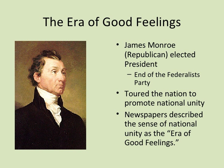 the era of good feeling dbq Geiszler, shelley per 5 1-23-02 dbq #3: the era of good feelings the era of good feelings (1816-1824) is easily assumed to be a peaceful time in american politics.