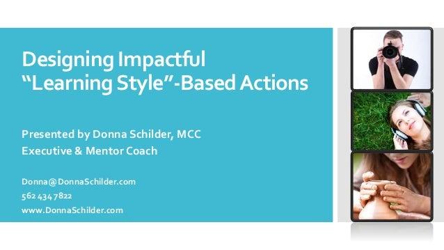 Designing Impactful Learning Style Based Actions Coaching Skills