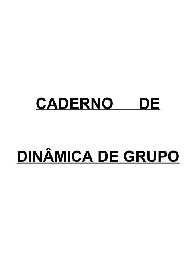 CADERNO  DE  DINÂMICA DE GRUPO