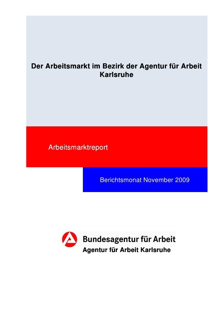 Der Arbeitsmarkt im Bezirk der Agentur für Arbeit                   Karlsruhe    Arbeitsmarktreport                   Beri...