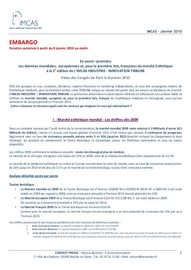 IMCAS – Janvier 2010 CONTACTPRESSE–PatriciaBénitah–P.Bcommunication 7,VilladesSablons–92200NeuillysurSeine...