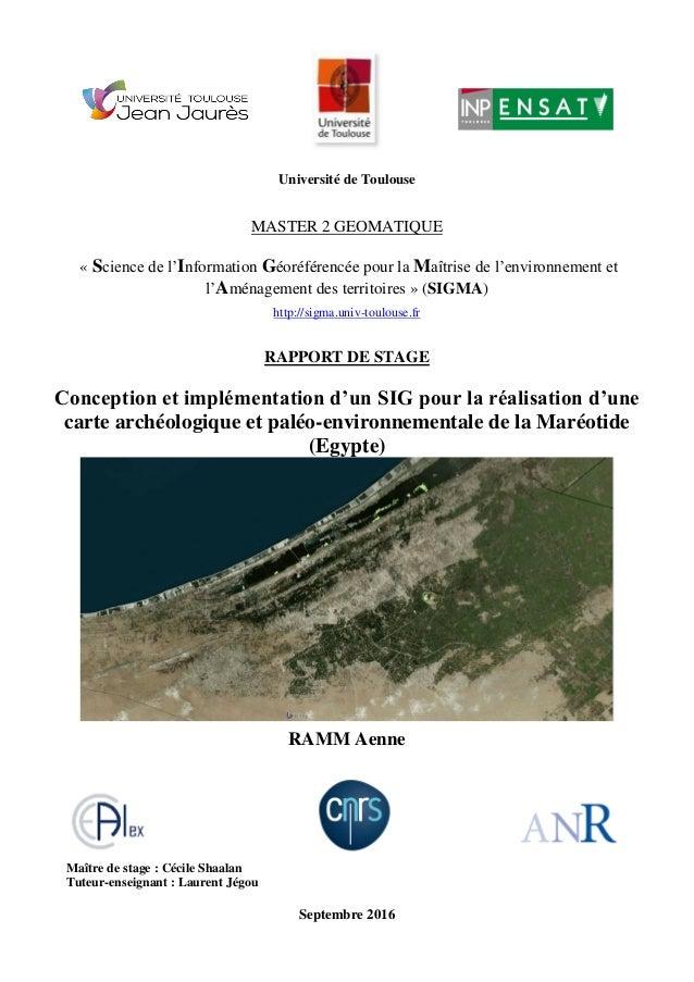 Université de Toulouse MASTER 2 GEOMATIQUE « Science de l'Information Géoréférencée pour la Maîtrise de l'environnement et...