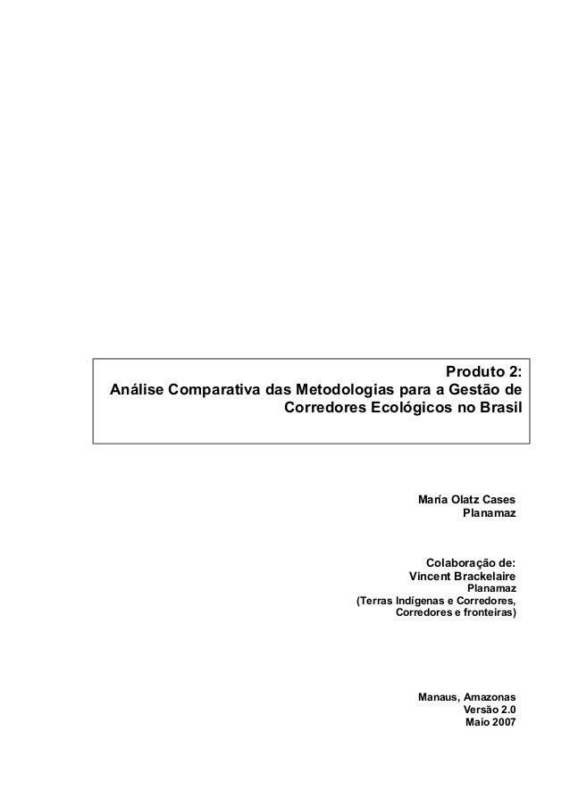 María Olatz Cases Planamaz Colaboração de: Vincent Brackelaire Planamaz (Terras Indígenas e Corredores, Corredores e front...
