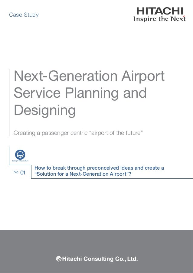 """How to break through preconceived ideas and create a """"Solution for a Next-Generation Airport""""? Case Study Creating a passe..."""