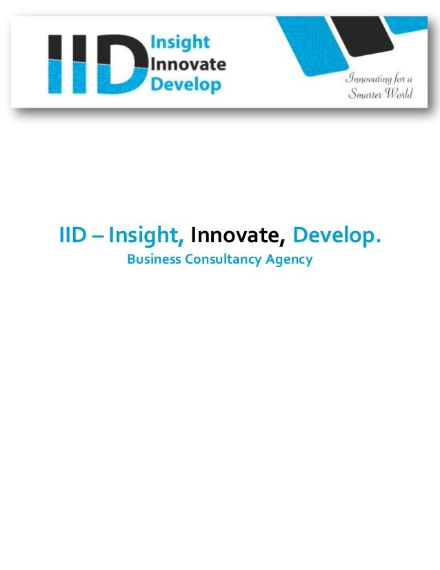 IID – Insight, Innovate, Develop. Business Consultancy Agency