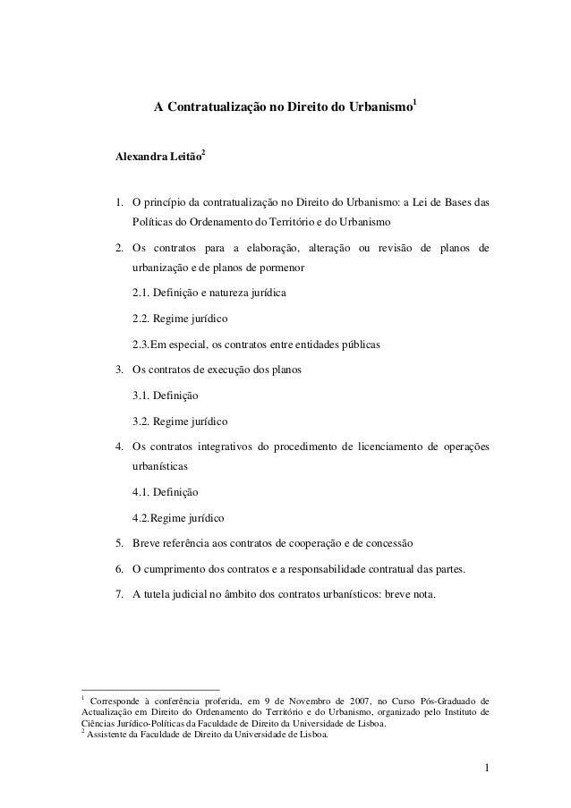 1 A Contratualização no Direito do Urbanismo1 Alexandra Leitão2 1. O princípio da contratualização no Direito do Urbanismo...