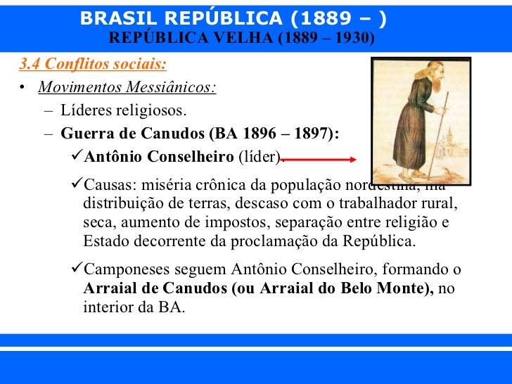 <ul><li>3.4 Conflitos sociais: </li></ul><ul><li>Movimentos Messiânicos:   </li></ul><ul><ul><li>Líderes religiosos. </li>...