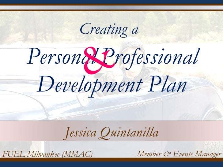 Developing a Personal Professional Development Plan – Professional Development Plan