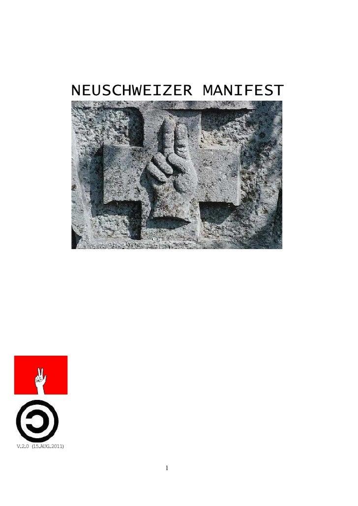 NEUSCHWEIZER MANIFESTV .0 (15 .2     .AUG.2011)                              1