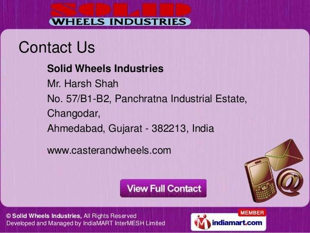 Contact Us             Solid Wheels Industries             Mr. Harsh Shah             No. 57/B1-B2, Panchratna Industrial ...