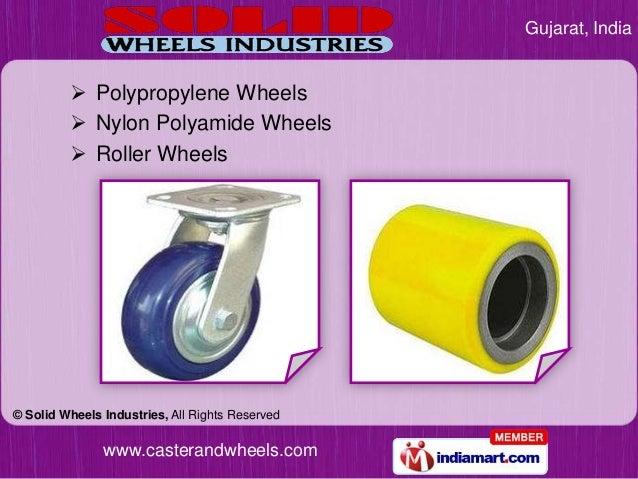Gujarat, India          Polypropylene Wheels          Nylon Polyamide Wheels          Roller Wheels© Solid Wheels Indus...