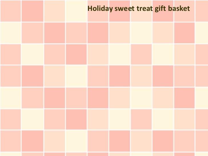 Holiday sweet treat gift basket