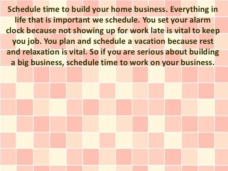 MLM Tip 2; 6. Schedule Time To Build Your Home ...