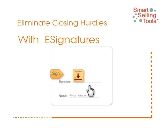 Eliminate Closing HurdlesWith ESignatures