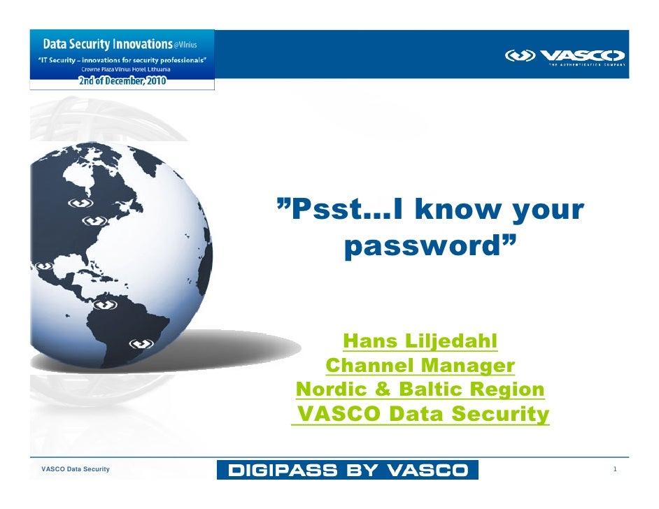 """Psst…I know your                          password""                           Hans Liljedahl                         Chan..."