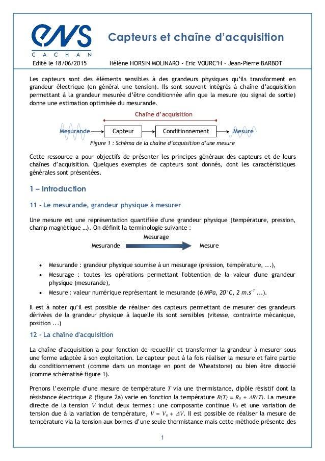 1 Mesurande Mesure Mesurage Capteurs et chaîne d'acquisition Edité le 18/06/2015 Hélène HORSIN MOLINARO - Eric VOURC'H – J...