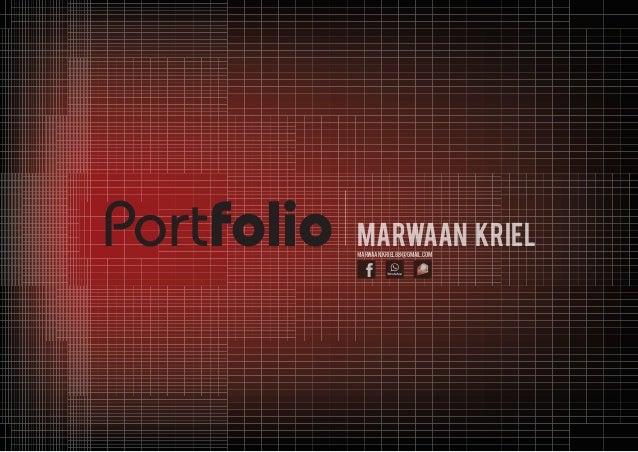 Portfolio Marwaan KrielMARWAAN.KRIEL88@GMAIL.COM