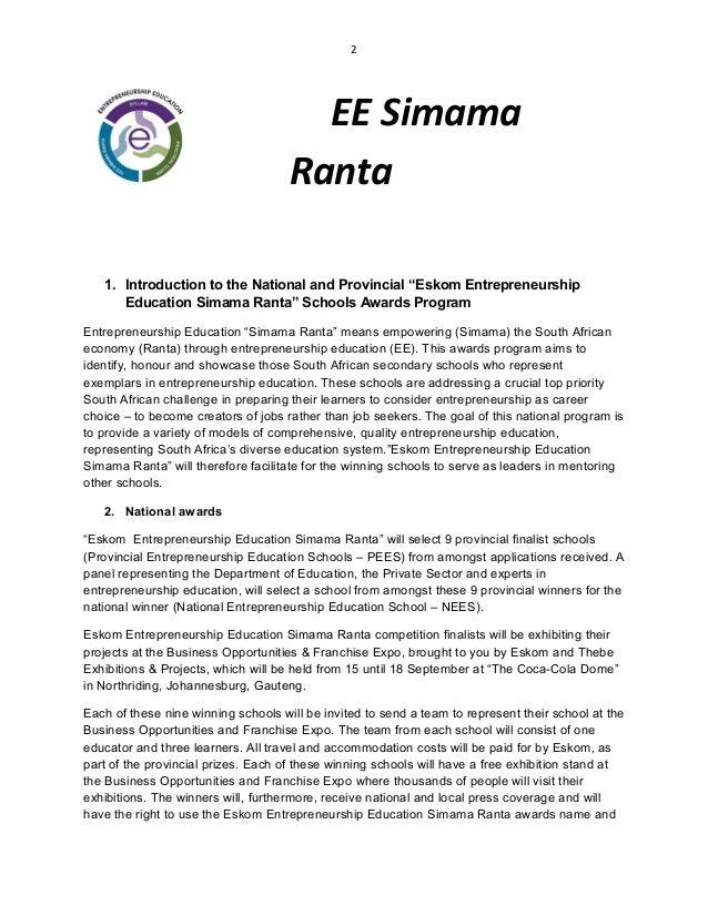 "2 EE Simama Ranta 1. Introduction to the National and Provincial ""Eskom Entrepreneurship Education Simama Ranta"" Schools A..."