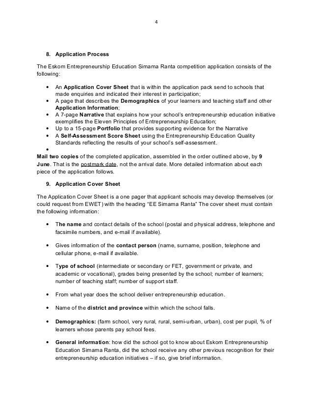 4 8. Application Process The Eskom Entrepreneurship Education Simama Ranta competition application consists of the followi...