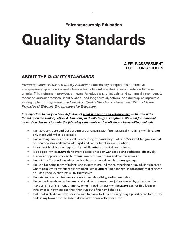 8 Entrepreneurship Education Quality Standards A SELF-ASSESSMENT TOOL FOR SCHOOLS ABOUT THE QUALITY STANDARDS Entrepreneur...